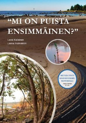 Mi on puista ensimmäinen? Metsän synty maankohoamisrannikolla -valokuvaesitys