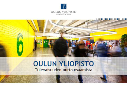 Oulun yliopiston yleisesittely