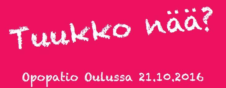 Opopatio Oulussa 21.10.2016